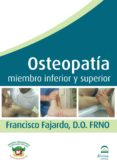 OSTEOPATIA MIEMBRO INFERIOR Y SUPERIOR (DVD) - 9788498272055 - FRANCISCO FAJARDO RUIZ