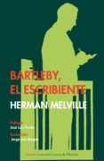 BARTLEBY, EL ESCRIBIENTE - 9788498418255 - HERMAN MELVILLE