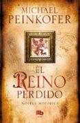 EL REINO PERDIDO - 9788498729955 - MICHAEL PEINKOFER
