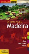 UN CORTO VIAJE A MADEIRA 2014 (GUIARAMA COMPACT) - 9788499355955 - CARLOS ALONSO