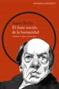 el fuste torcido de la humanidad (ebook)-isaiah berlin-9788499428055