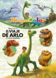 THE GOOD DINOSAUR: EL VIAJE DE ARLO. MEGACOLOR - 9788499517155 - VV.AA.