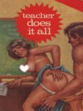 TEACHER DOES IT ALL - ADULT EROTICA (EBOOK) - 9788827536155
