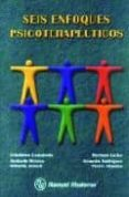 SEIS ENFOQUES PSICOTERAPEUTICOS - 9789707293755 - CELEDONIO CASTANEDO
