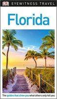 FLORIDA DK EYEWITNESS TRAVEL GUIDE - 9780241310465 - VV.AA.