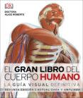 EL GRAN LIBRO DEL CUERPO HUMANO (2ª ED.) - 9780241331965 - VV.AA.