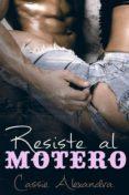 Libro de texto descarga de libros electrónicos gratis RESISTE AL MOTERO