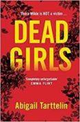 DEAD GIRLS - 9781509852765 - ABIGAIL TARTTELIN