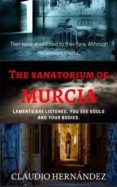 THE SANATORIUM OF MURCIA (EBOOK) - 9781547511365