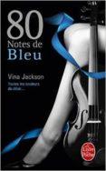 80 notes de bleu-vina jackson-9782253099765