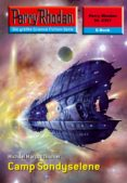 PERRY RHODAN 2357: CAMP SONDYSELENE (EBOOK) - 9783845323565 - MICHAEL MARCUS THURNER