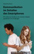 Descargar kindle books free uk KOMMUNIKATION IM ZEITALTER DES SMARTPHONES