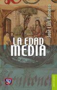la edad media (ebook)-jose luis romero-9786071616265