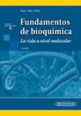 FUNDAMENTOS DE BIOQUÍMICA 4º EDICION - 9786079356965 - DONALD VOET