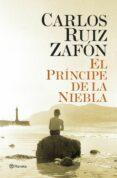 EL PRINCIPE DE LA NIEBLA - 9788408131465 - CARLOS RUIZ ZAFON