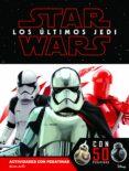 STAR WARS: LOS ULTIMOS JEDI: ACTIVIDADES CON PEGATINAS - 9788408179665 - VV.AA.