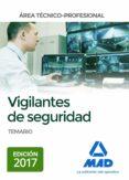 VIGILANTES DE SEGURIDAD, AREA TECNICO-PROFESIONAL: TEMARIO - 9788414207765 - VV.AA.