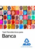 TEST PSICOTÉCNICO PARA BANCA - 9788414211465 - VV.AA.