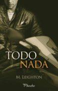 TODO O NADA - 9788415433965 - M. LEIGHTON
