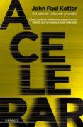 acelerar-john p. kotter-9788416029365