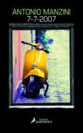 7-7-2007 - 9788416237265 - ANTONIO MANZINI