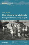 una historia de violencia-javier rodrigo-9788416421565