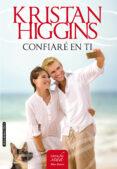 CONFIARE EN TI - 9788416550265 - KRISTAN HIGGINS