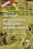 TÉCNICOS EN CUIDADOS AUXILIARES DE ENFERMERÍA. SERVICIO ARAGONÉS DE SALUD. TEMARIO ESPECÍFICO Y TEST. VOLUMEN 2. - 9788416963065 - VV.AA.
