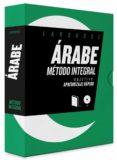 ARABE: METODO INTEGRAL (2ª ED.) - 9788416984565 - VV.AA.