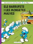 ELS BARRUFETS I LES MONGETES MALVES - 9788417183165 - THIERRY (SEUD. PEYO) CULLIFORD
