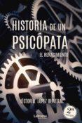 Descargar libros completos gratis HISTORIA DE UN PSICÓPATA