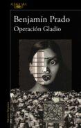 OPERACION GLADIO - 9788420407265 - BENJAMIN PRADO