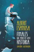 FINALES QUE MERECEN UNA HISTORIA (EBOOK) - 9788425356865 - ALBERT ESPINOSA