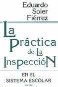 LA PRACTICA DE LA INSPECCION EN EL SISTEMA ESCOLAR - 9788427711365 - EDUARDO SOLER FIERREZ