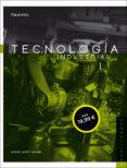 TECNOLOGÍA INDUSTRIAL I - 9788428333665 - MIGUEL MORO VALLINA