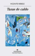 tazas de caldo (ebook)-vicente verdú-9788433939265