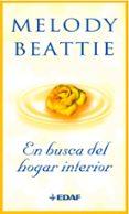 EN BUSCA DEL HOGAR INTERIOR - 9788441418165 - MELODY BEATTIE
