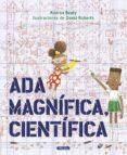ADA MAGNÍFICA, CIENTÍFICA - 9788448849665 - ANDREA BEATY