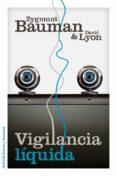 VIGILANCIA LIQUIDA - 9788449329265 - ZYGMUNT BAUMAN