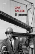 el puente-gay talese-9788466347365
