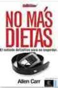 NO MAS DIETAS - 9788467023565 - ALLEN CARR