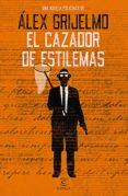 el cazador de estilemas (ebook)-alex grijelmo-9788467054965