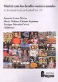 MADRID ANTE LOS DESAFIOS SOCIALES ACTUALES - 9788470746765 - ANTONIO LUCAS MARIN