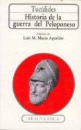 HISTORIA DE LA GUERRA DEL PELOPONESO - 9788476003565 - PERICLES DE TUCIDIDES