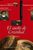 EL SUEÑO DE CRISTOBAL: CRISTOBAL COLON, DESCUBRE SU PERSONALIDAD - 9788477116165 - CONSUELO JIMENEZ DE CISNEROS