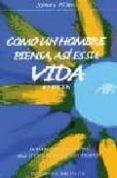 COMO UN HOMBRE PIENSA, ASI ES SU VIDA: EL LIBRO DE AUTOAYUDA MAS LEIDO DE TODOS LOS TIEMPOS - 9788477203865 - JAMES ALLEN