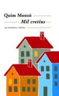 MIL CRETINS - 9788477271765 - QUIM MONZO