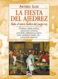LA FIESTA DEL AJEDREZ - 9788479023065 - ANTONIO GUDE