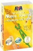 MANUAL DE NUDOS, AYUSTES Y TRABAJOS CON CABOS - 9788479027865 - GORDON PERRY