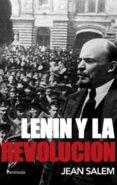 LENIN Y LA REVOLUCION - 9788483079065 - JEAN SALEM